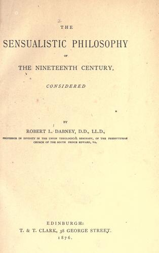 Download The sensualistic philosophy of the nineteenth century.