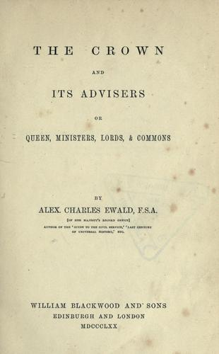 The crown and its advisers or Queen, ministers, Lords, & Commons
