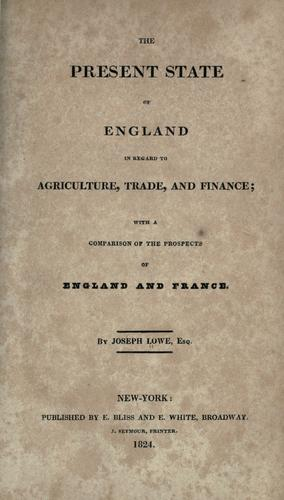 Download The present state of England in regard to agriculture, trade, and finance