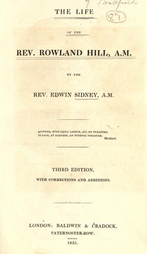 The life of the Rev. Rowland Hill, A.M.