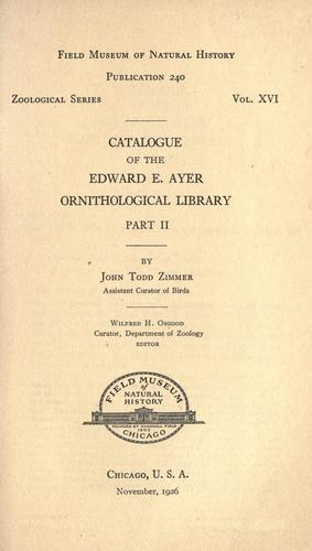 Download Catalogue of the Edward E. Ayer Ornithological Library.
