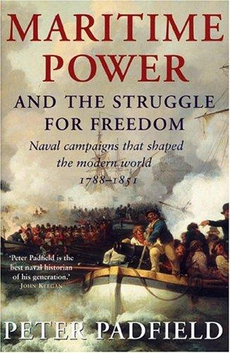 Maritime power & the struggle for freedom