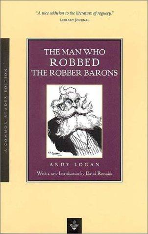Download The Man Who Robbed the Robber Barons