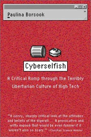Cyberselfish