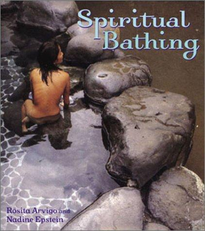 Image for Spiritual Bathing: Healing Rituals and Traditions from Around the World