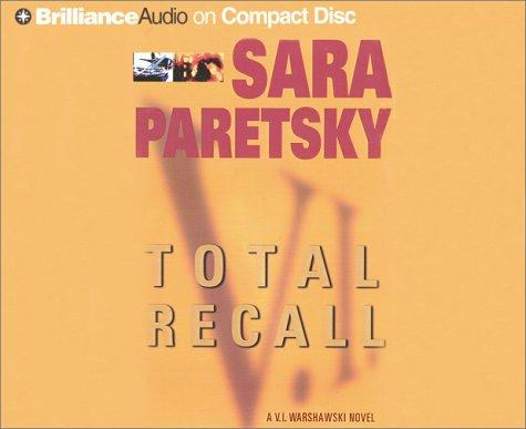 Total Recall (V.I. Warshawski Novels)