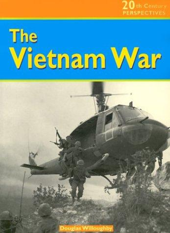 The Vietnam War (20th Century Perspectives)