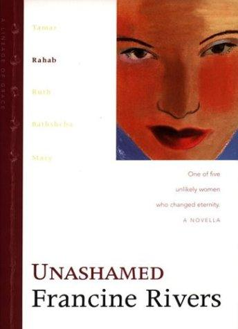 Download Unashamed (Lineage of Grace, 2)