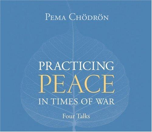 Download Practicing Peace in Times of War