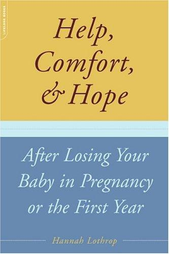 Download Help, comfort, and hope after losing  your baby in pregnancy or the first year
