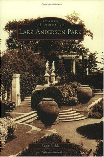 Image for Larz  Anderson  Park  (MA)   (Images  of  America)