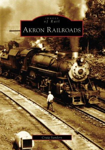 Download Akron Railroads (OH) (Images of  Rail)