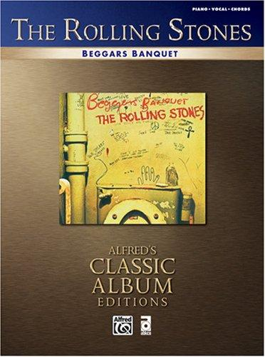 The Rolling Stones- Beggars Banquet (Piano/Vocal/Chords) by Rolling Stones.