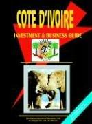 Cote D'ivoire Investment And Business Guide