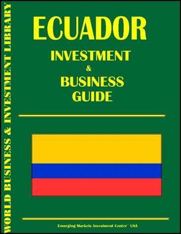 Download Ecuador Investment & Business Guide