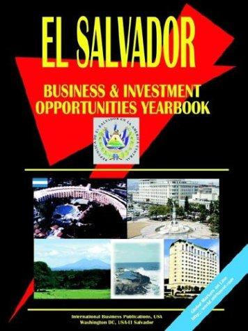El Salvador Business and Investment Opportunities Yearbook