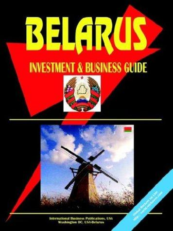 Download Belarus Investment and Business Guide
