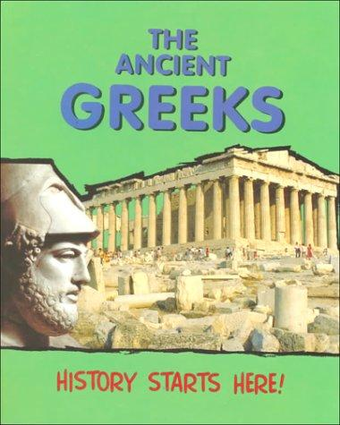 Download The Ancient Greeks (History Starts Here)