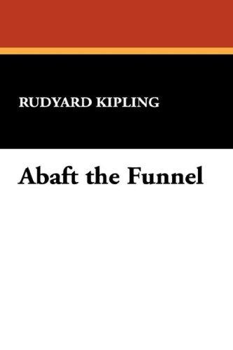 Download Abaft the Funnel
