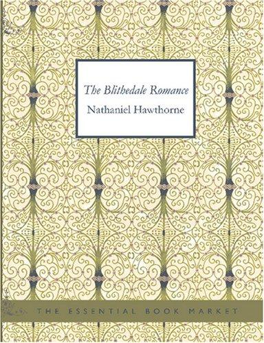 The Blithedale Romance (Large Print Edition)