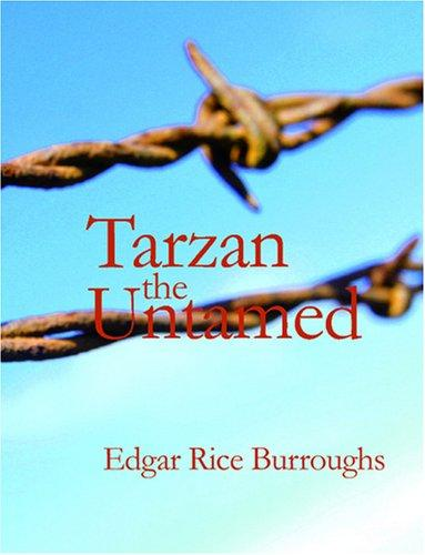 Tarzan the Untamed (Large Print Edition)