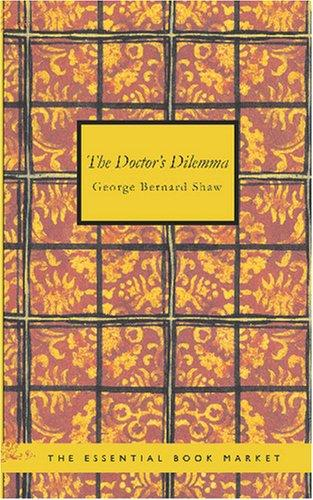 Download The Doctor\'s Dilemma