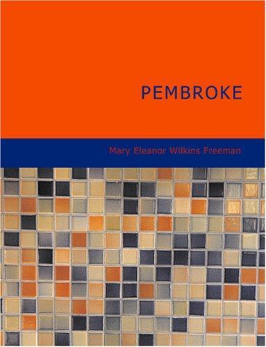 Download Pembroke (Large Print Edition)