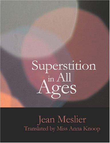 Download Superstition In All Ages (Large Print Edition)