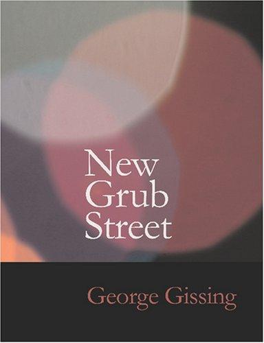 New Grub Street (Large Print Edition)