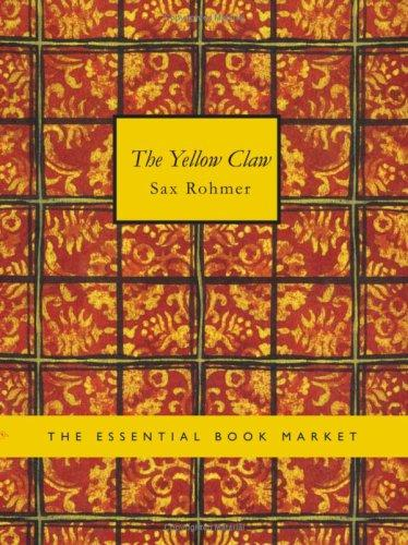 The Yellow Claw (Large Print Edition)