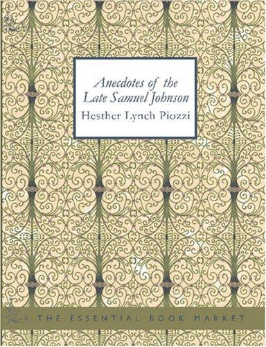 Anecdotes of the Late Samuel Johnson (Large Print Edition)