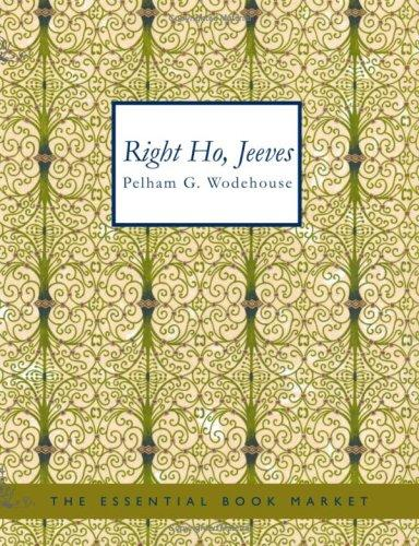Download Right Ho Jeeves (Large Print Edition)