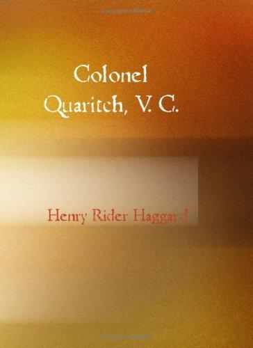Colonel Quaritch V.C.