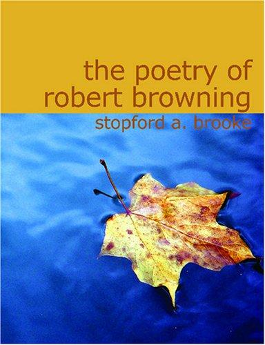 Download The Poetry of Robert Browning (Large Print Edition)