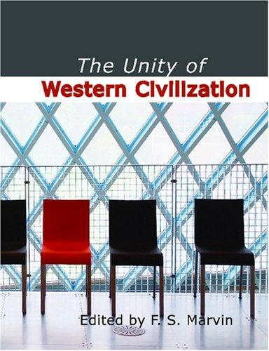 The Unity of Western Civilization (Large Print Edition)