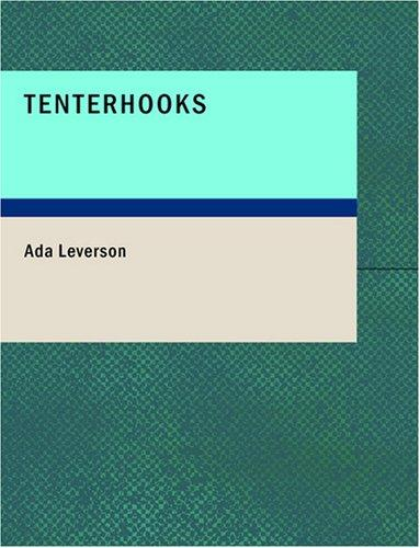 Download Tenterhooks (Large Print Edition)