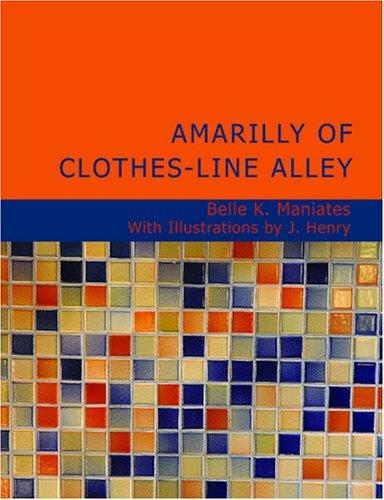 Amarilly of Clothes-line Alley (Large Print Edition)