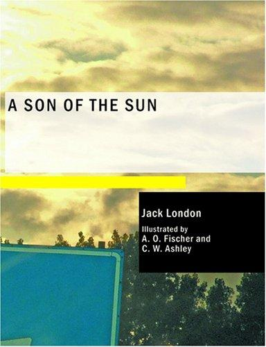 Download A Son of the Sun (Large Print Edition)