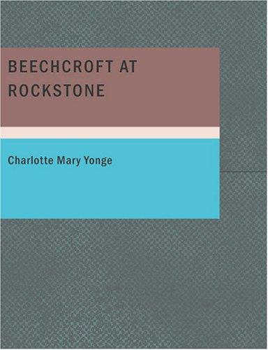 Download Beechcroft at Rockstone (Large Print Edition)