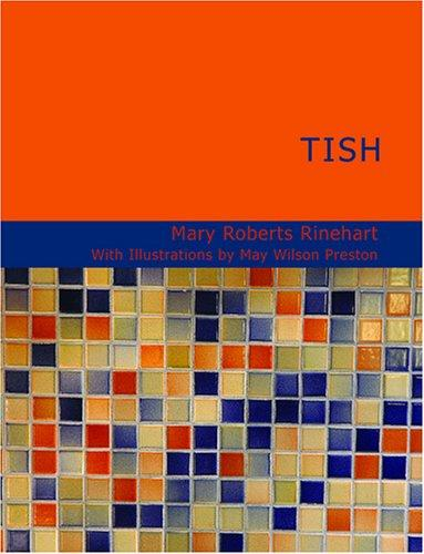 Download Tish (Large Print Edition)