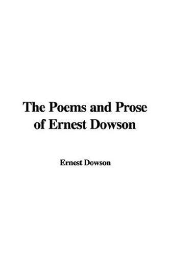 Download The Poems and Prose of Ernest Dowson