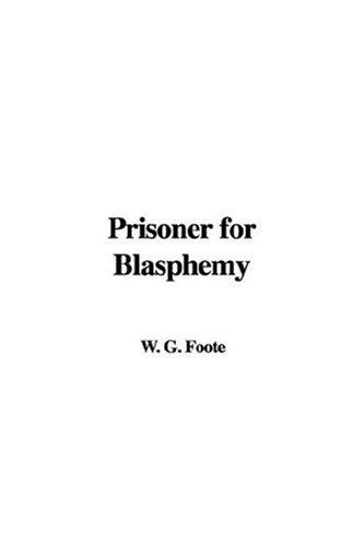 Prisoner for Blasphemy