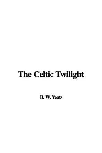 Download The Celtic Twilight