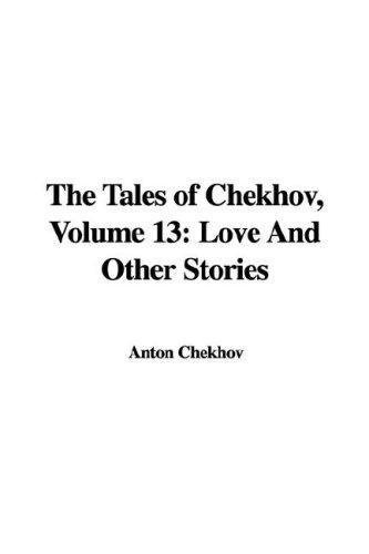 The Tales of Chekhov, Volume 13