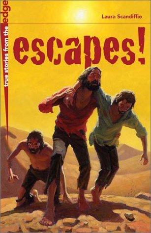 Download Escapes! (True Stories from the Edge)