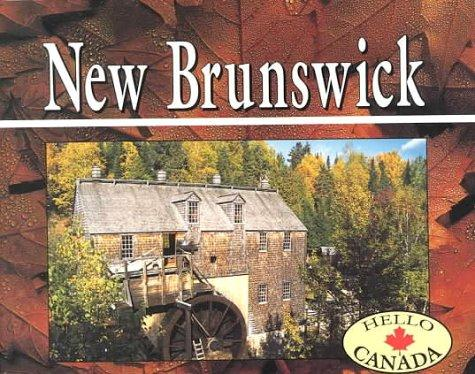 New Brunswick (Hello Canada)
