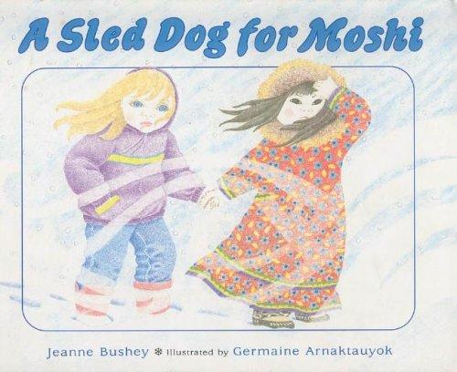 A Sled Dog for Moshi