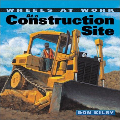 Download At a Construction Site (Wheels at Work)