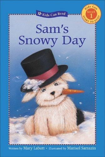 Download Sam's Snowy Day (Kids Can Read)