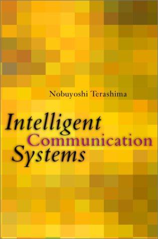 Intelligent Communication Systems